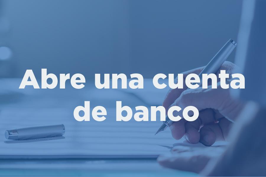 1 Abre una cuenta de banco