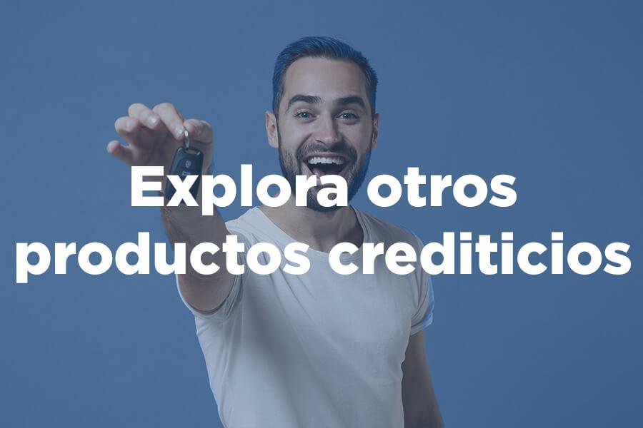 Explora otros productos crediticios